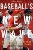 Baseball's New Wave