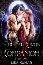 The Fae Lord's Companion, Part One