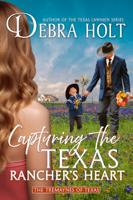 Capturing the Texas Rancher's Heart ebook Download