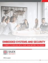 Embedded Systems and Security - 9 points to discuss with your team before you design