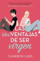 Download and Read Online Las (des)ventajas de ser virgen