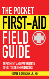 The Pocket First-Aid Field Guide PDF Download