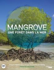 Mangrove, une forêt dans la mer