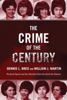 Dennis L. Breo, William J. Martin & Bill Kunkle - The Crime of the Century artwork