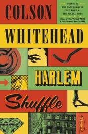 Harlem Shuffle - Colson Whitehead by  Colson Whitehead PDF Download