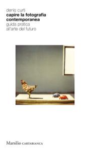 Capire la fotografia contemporanea Copertina del libro
