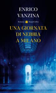 Una giornata di nebbia a Milano Libro Cover