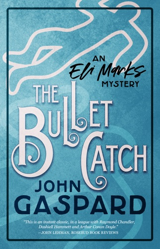 The Bullet Catch Book