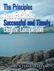 The Principles That Facilitate Successful And Timely Degree Completion