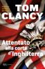 Tom Clancy - Attentato alla corte d'Inghilterra artwork