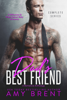 Dad's Best Friend - Complete Series - Amy Brent