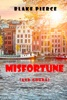 Misfortune (and Gouda) (A European Voyage Cozy Mystery—Book 4)