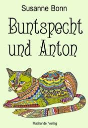 Download and Read Online Buntspecht und Anton