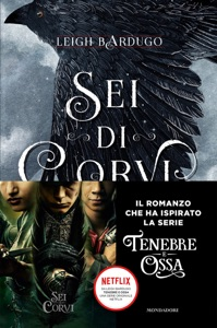 GrishaVerse - Sei di corvi di Leigh Bardugo Copertina del libro
