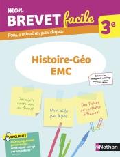 Histoire-Géographie-EMC 3e - Mon Brevet facile - Préparation à l'épreuve du Brevet 2021 - EPUB