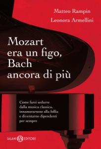 Mozart era un figo, Bach ancora di più Book Cover