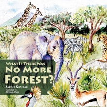 What If There Was No More Forest?