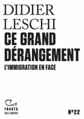 Tracts (N°22) - Ce grand dérangement