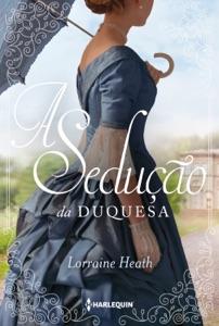 A sedução da duquesa Book Cover