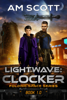 A.M. Scott - Lightwave: Clocker  artwork