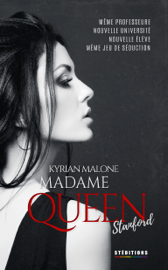 Madame Queen, Stanford