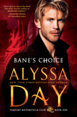 Download and Read Online Bane's Choice