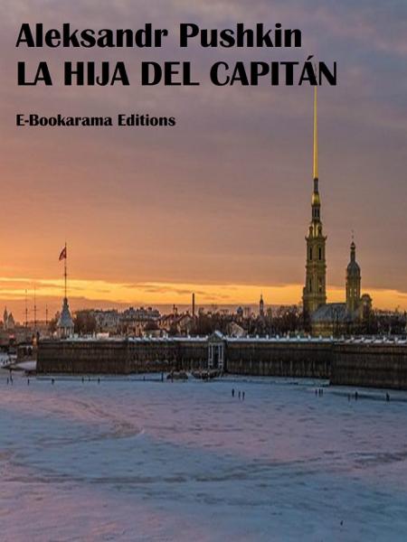 La hija del capitán by Alexander Pushkin