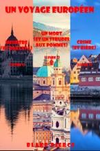 Coffret Un Voyage Européen: Meurtre (et Baklava) (Tome 1), Un Mort (et Un Strudel Aux Pommes) (Tome 2), Et Crime (et Bière) (Tome 3)