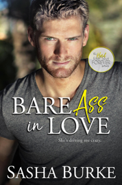 Bare Ass in Love - Sasha Burke book summary
