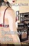 The Headmasters Office An Erotic Virgin Schoolgirl Novella