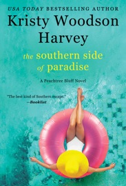 The Southern Side of Paradise - Kristy Woodson Harvey by  Kristy Woodson Harvey PDF Download