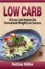 Low Carb: 50 Low Carb Dinners for Permanent Weight Loss Success