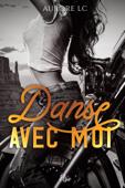 Download and Read Online Danse avec moi