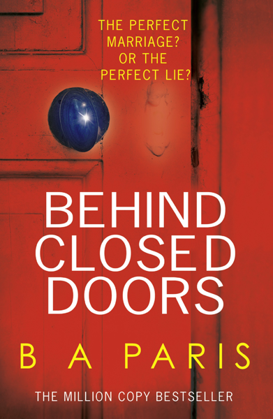 Behind Closed Doors por B A Paris