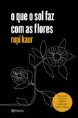 o que o sol faz com as flores Book Cover