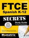 FTCE Spanish K-12 Secrets Study Guide