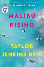 Malibu Rising - Taylor Jenkins Reid by  Taylor Jenkins Reid PDF Download