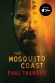 The Mosquito Coast Book Cover