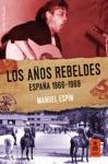 Los Aos Rebeldes Espaa 1966-1969