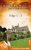 Cherringham Sammelband I - Folge 1-3
