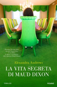 La vita segreta di Maud Dixon di Alexandra Andrews Copertina del libro