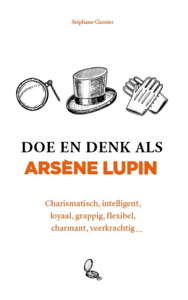 Doe en denk als Arsène Lupin Boekomslag
