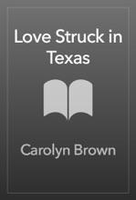 Love Struck In Texas
