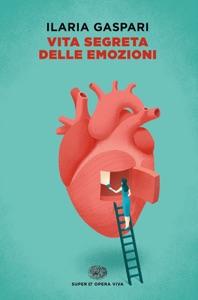 Vita segreta delle emozioni Book Cover