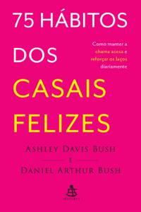 75 hábitos dos casais felizes Book Cover