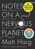 Matt Haig - Notes on a Nervous Planet artwork