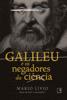 Mario Livio - Galileu e os negadores da ciência artwork