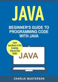 Java Beginner S Guide To Programming Code With Java