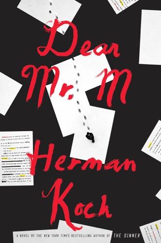 Herman Koch & Sam Garrett - Dear Mr. M