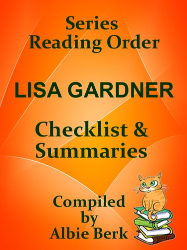 Albie Berk - Lisa Gardner: Series Reading Order - with Summaries & Checklist